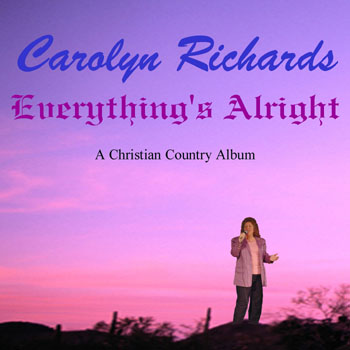 Carolyn Richards Everything's Alright